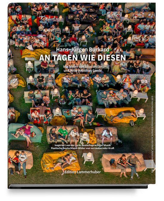 Hans-Jürgen Burkard - AN TAGEN WIE DIESEN