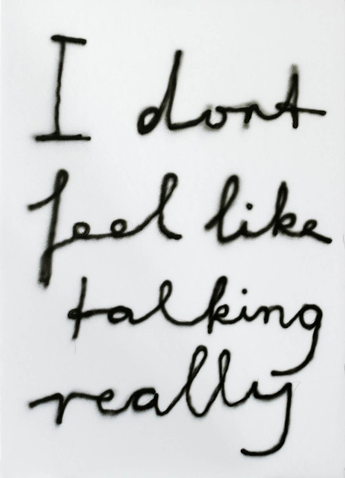 I don't feel like talking really, 90x65cm, 2021